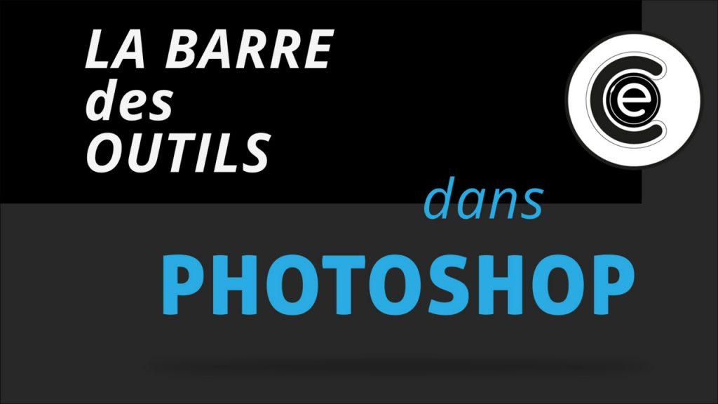 Formation Photoshop, la barre des outils