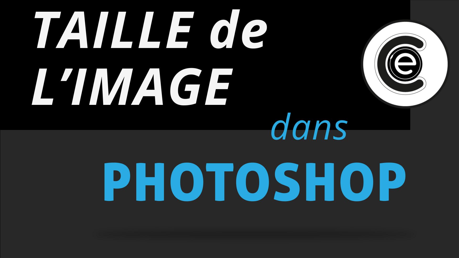 Taille des images dans Photoshop