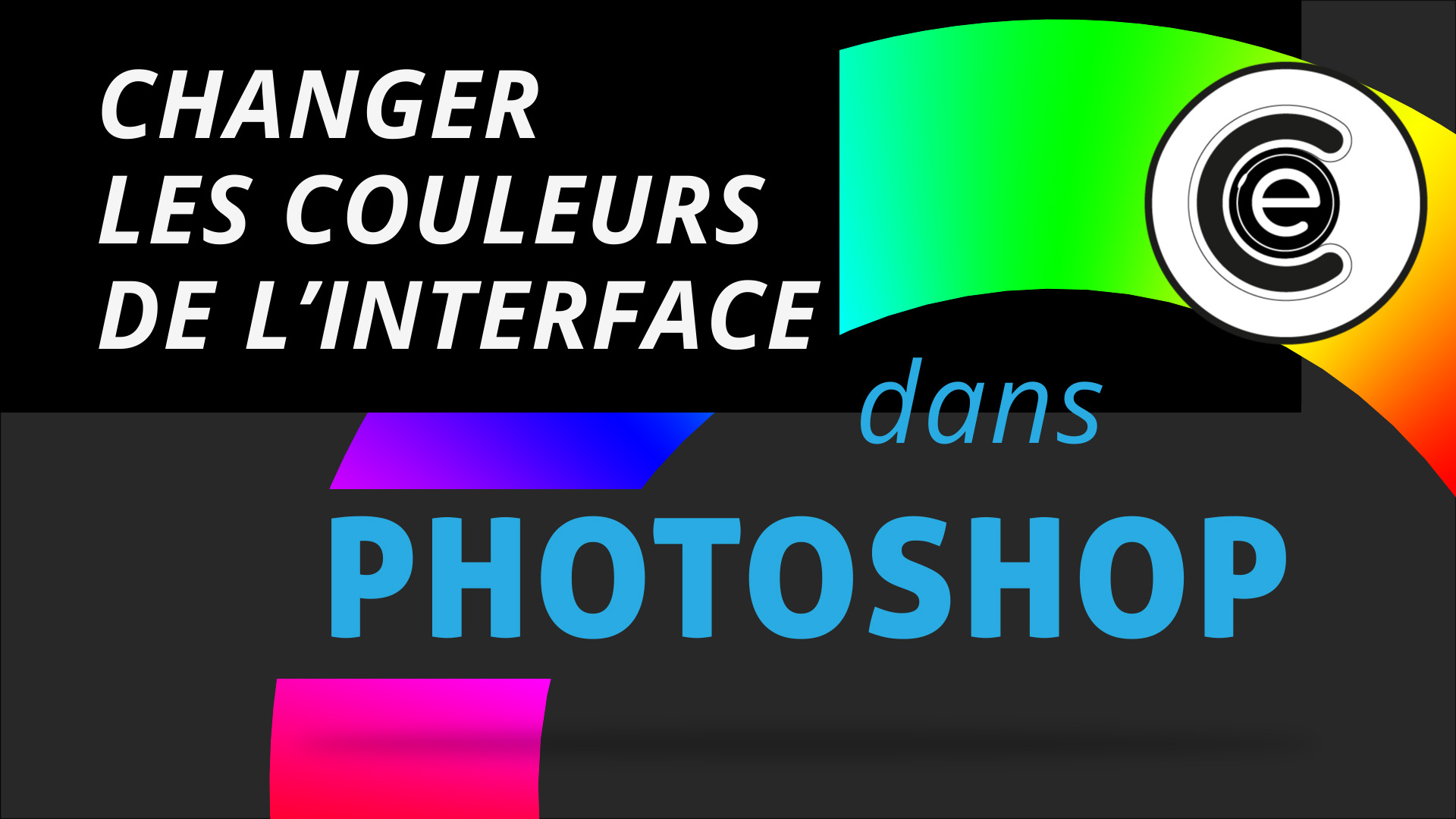 Les couleurs de l'interface de Photoshop