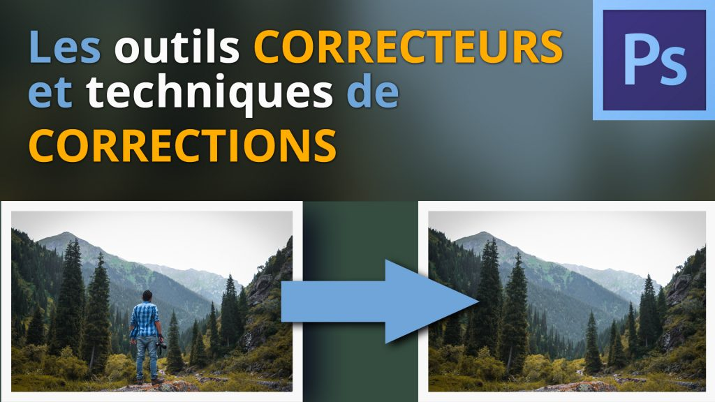 Les outils correcteurs dans Photoshop