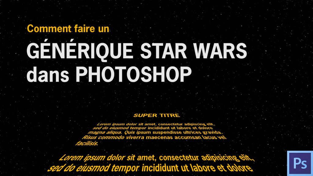 Générique Star Wars Photoshop