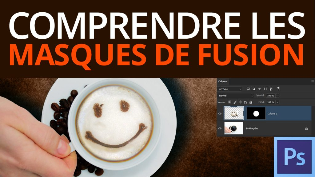 Masques de fusion Photoshop