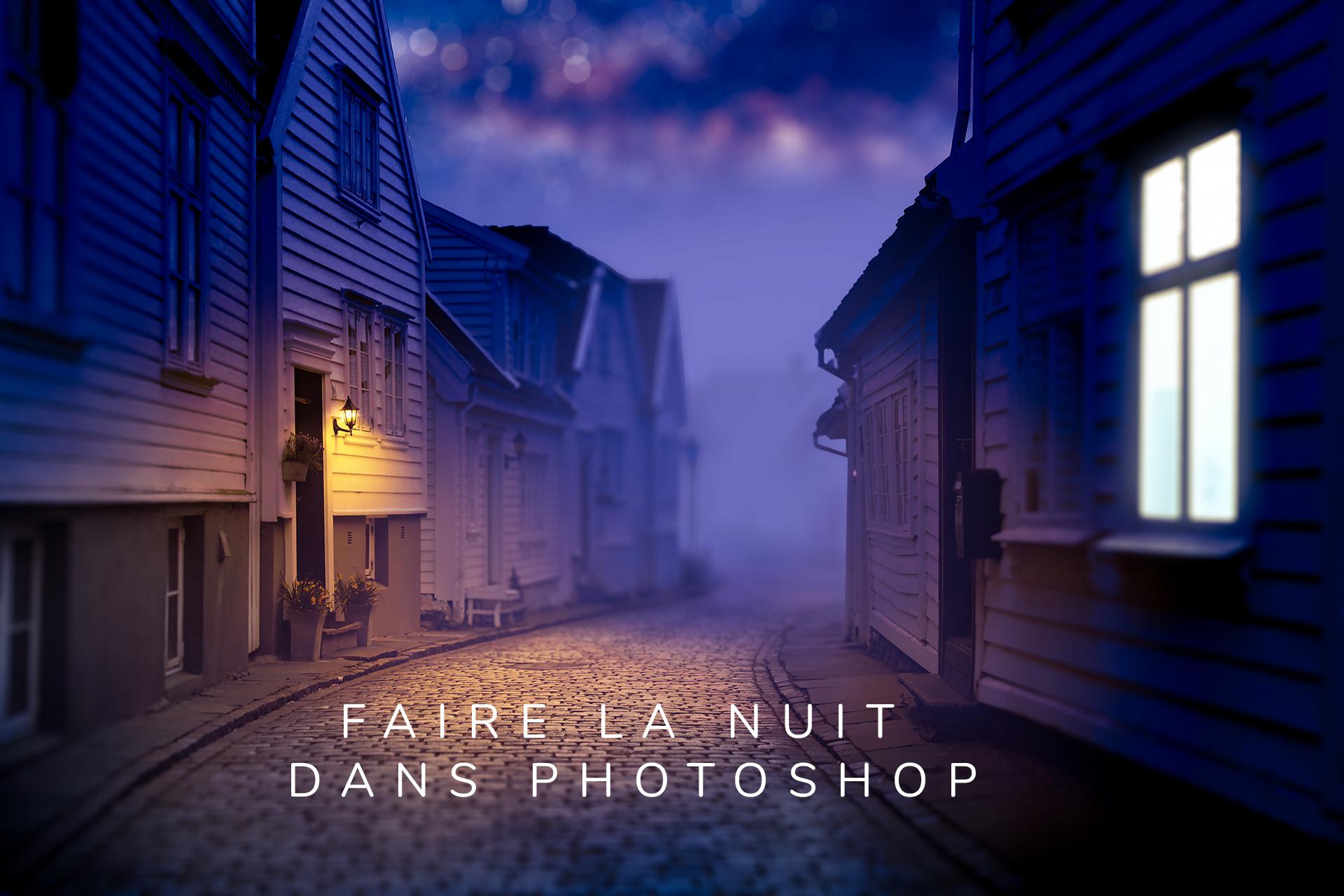 Changer une photo de jour en photo de nuit