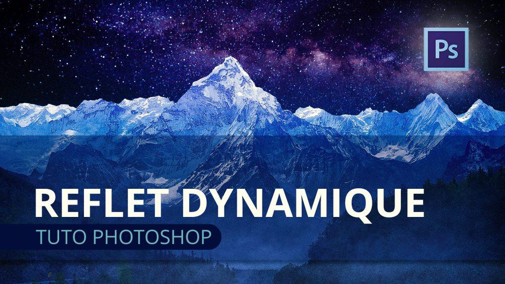 Reflet dynamique Photoshop