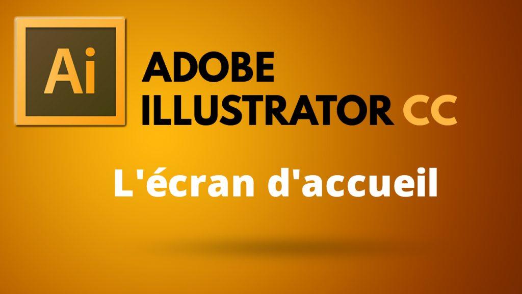 écran accueil Illustrator