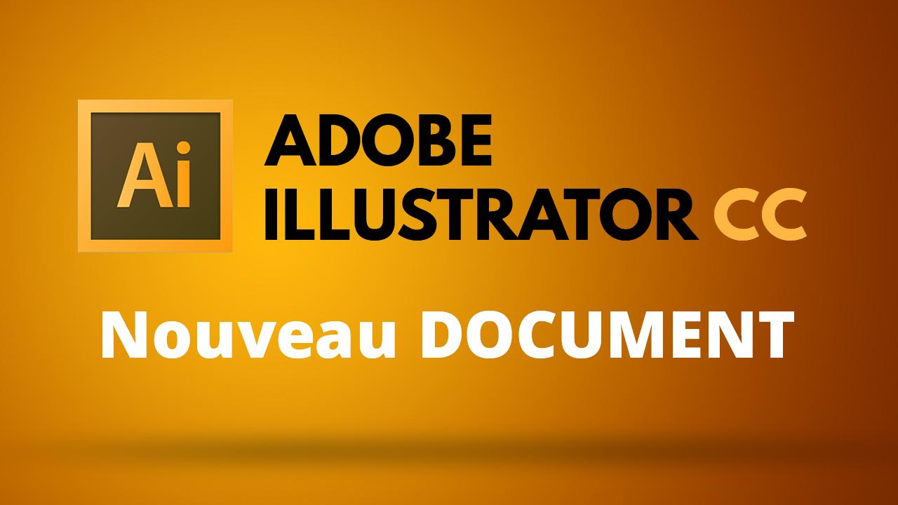 Comment créer un document dans illustrator
