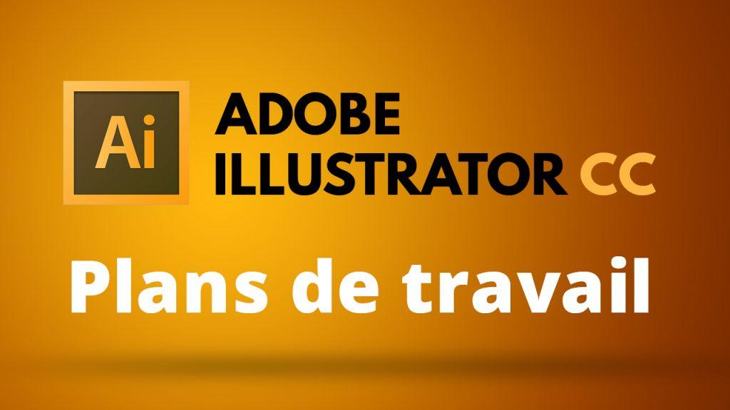 Apprendre à créer et manipuler les plans de travail dans Illustrator CC