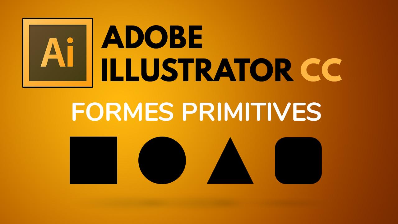 Apprenez à dessiner des objets primitives avec Illustrator