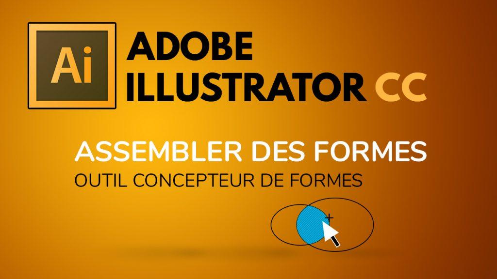 Outil concepteur de forme dans Illustrator
