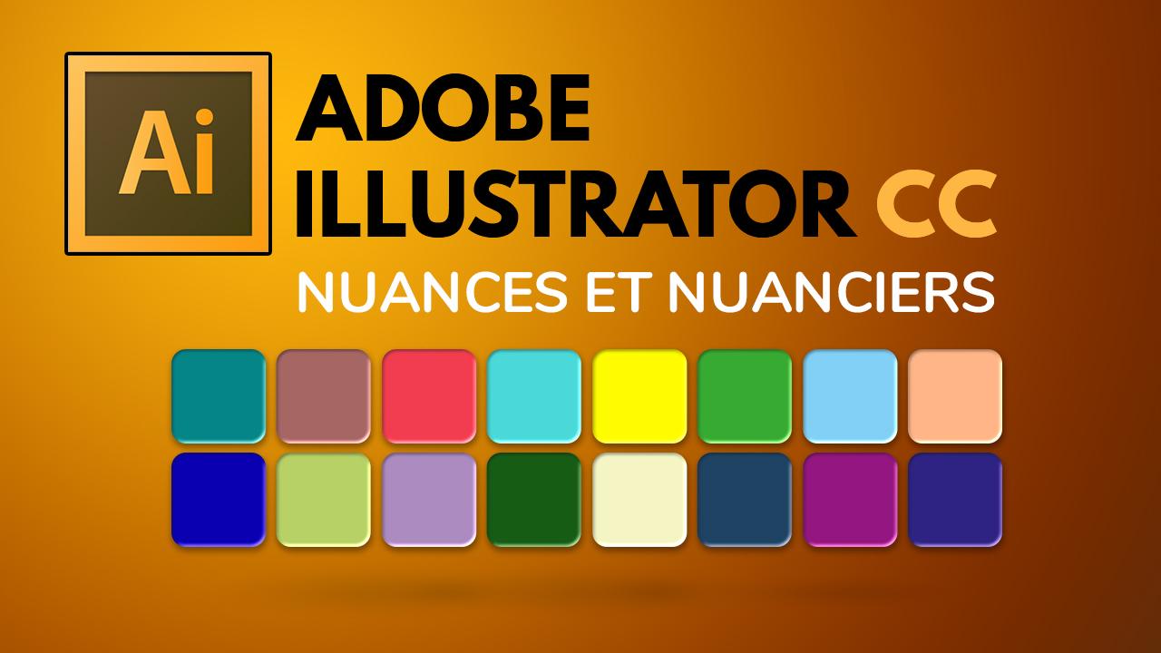 Les nuances et les nuanciers dans Illustrator