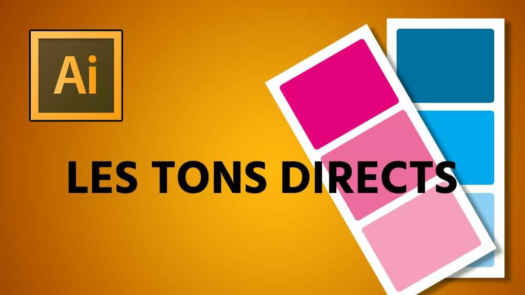 Les tons directs Illustrator
