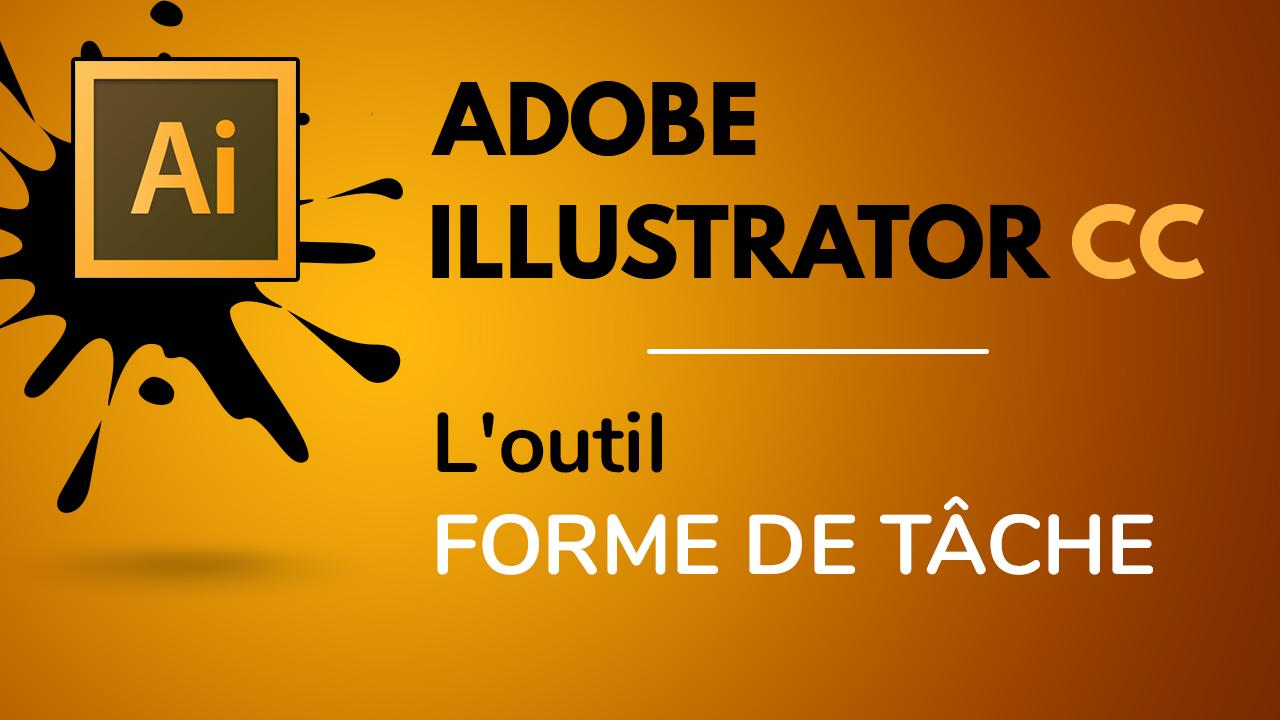 Fonctionnement de l'outil forme de tâche dans Illustrator