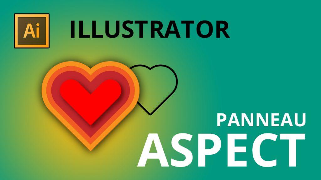 Le panneau aspect dans Illustrator