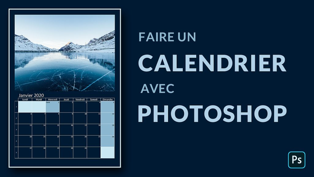 Comment faire un calendrier avec Photoshop
