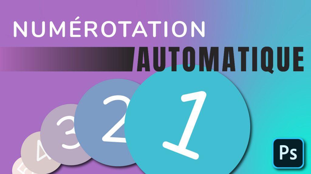 Numérotation automatique Photoshop
