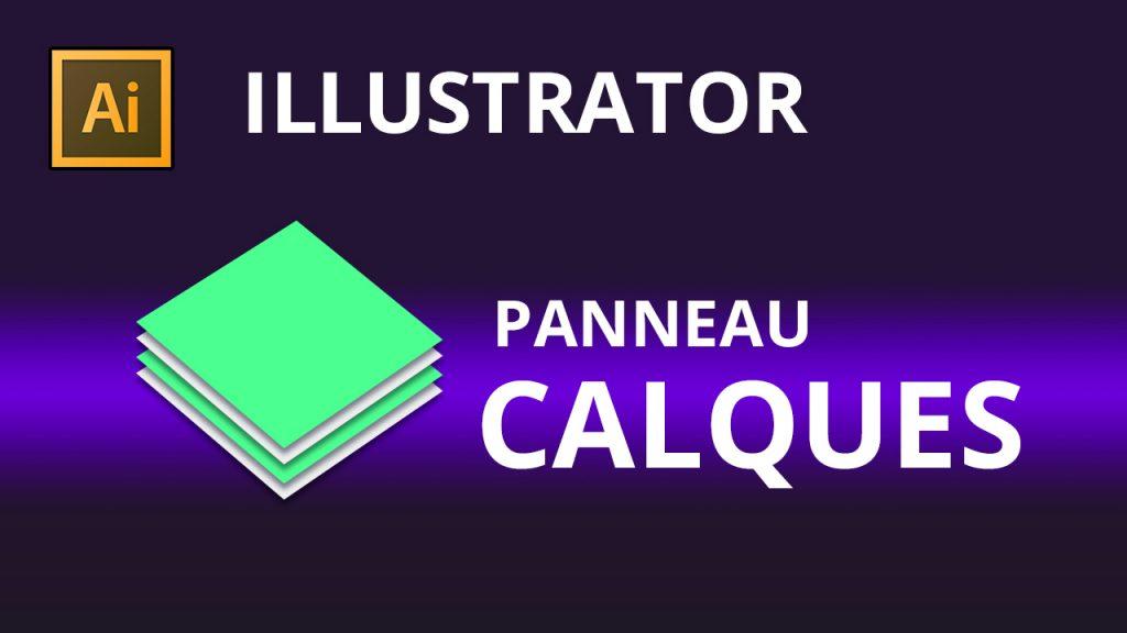 Le panneau calque dans illustrator