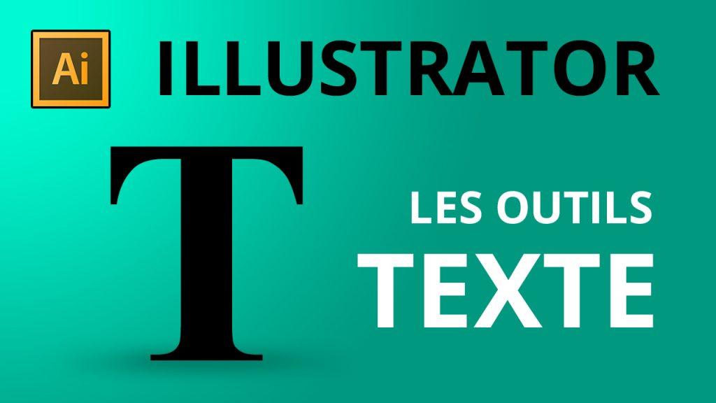 les outils texte dans Illustraor