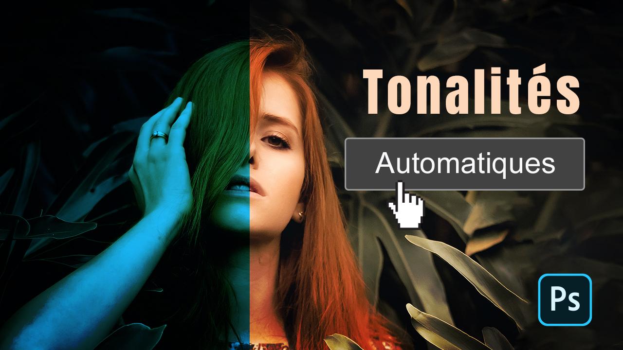 Corrections de tonalité automatiques Photoshop