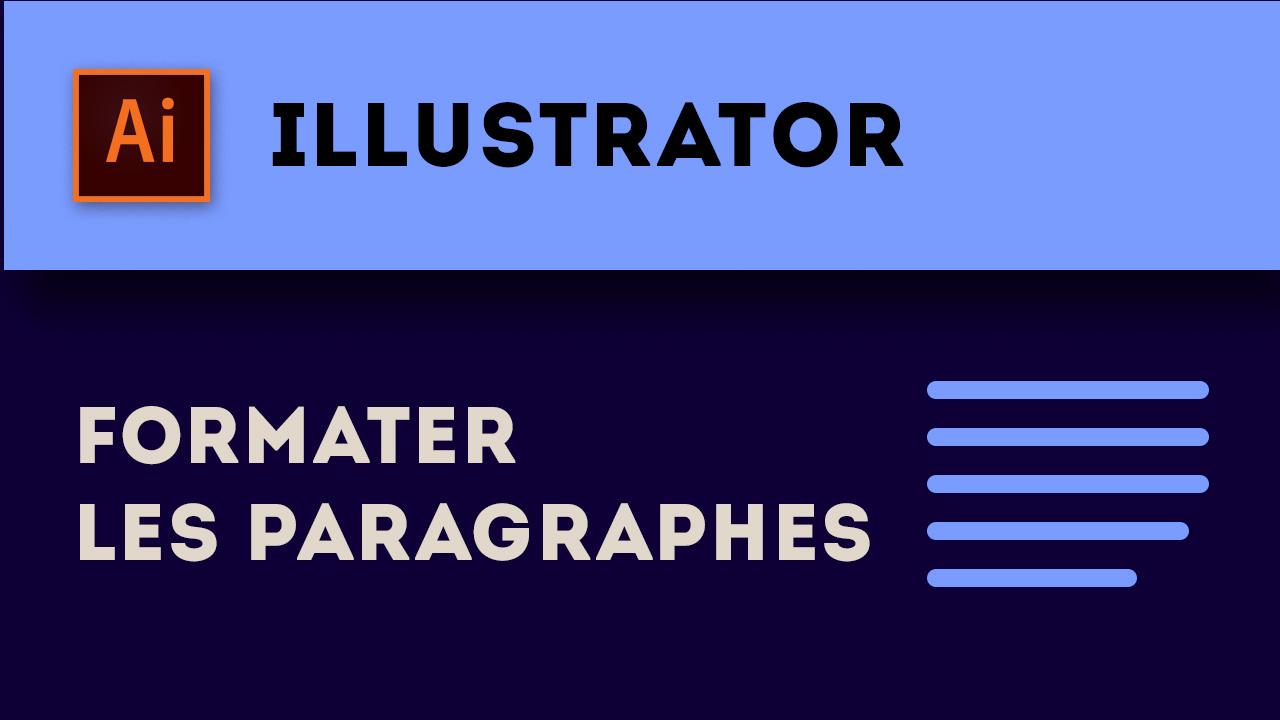 Comment formater les paragraphes dans Illustrator