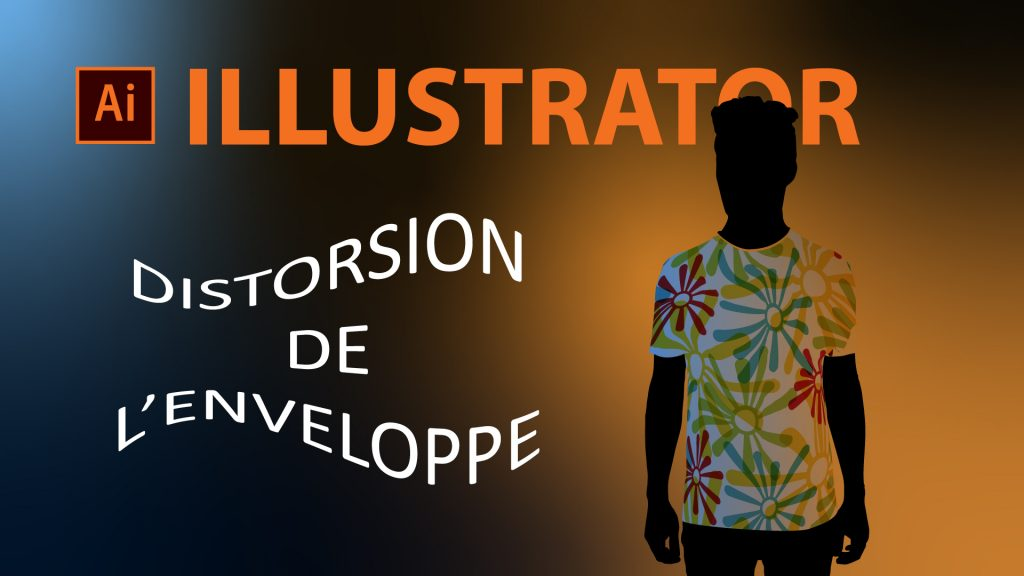 Distorsion de l'enveloppe Illustrator