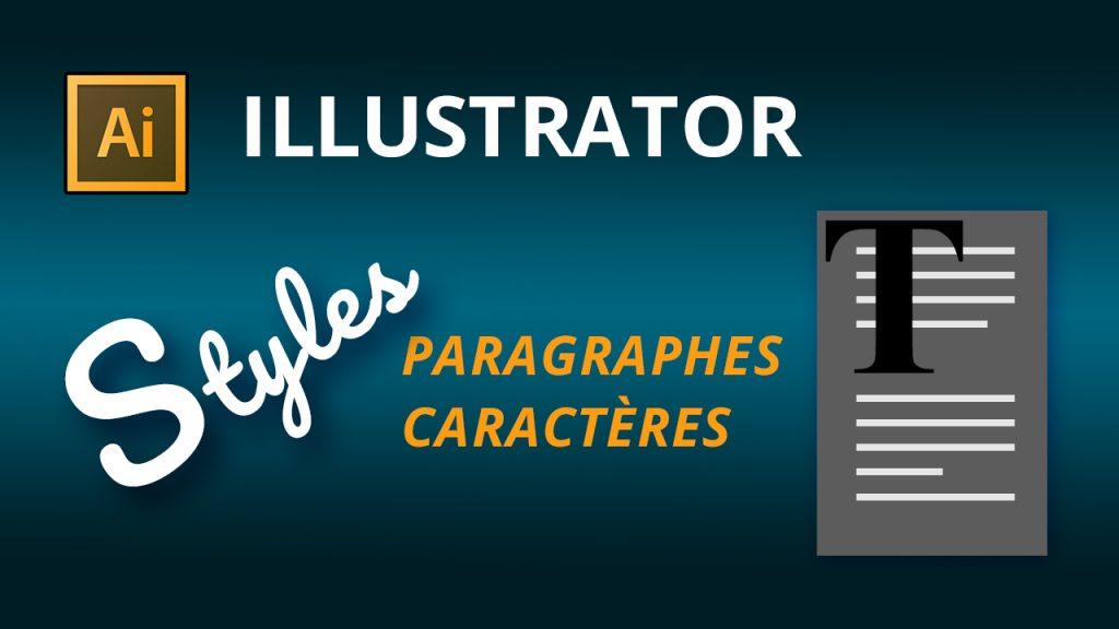 Styles de paragraphes et de caractères dans Illustrator