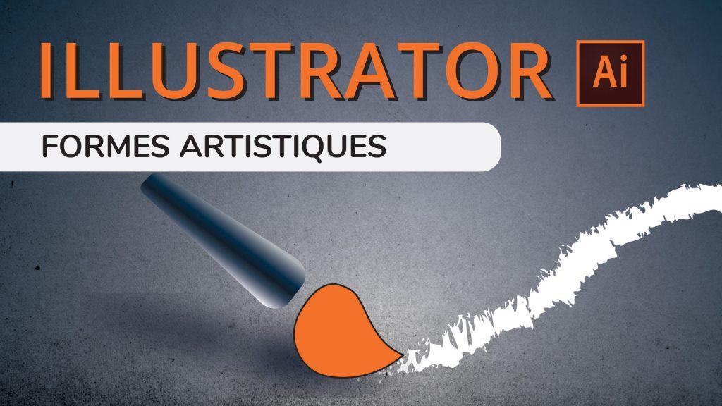 Les formes artistiques dans Illustrator