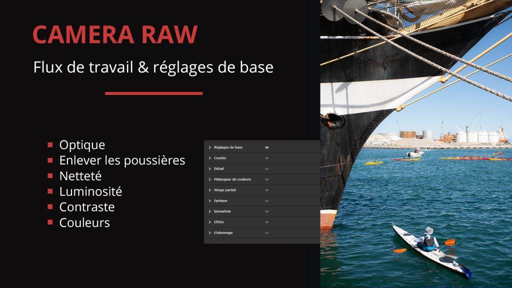 Flux de travail et réglages de_base dans Camera Raw