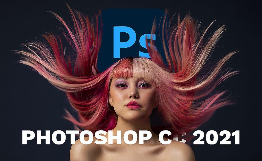 Mise à jour Photoshop CC 2021 - Nouveautés Photoshop CC 2021