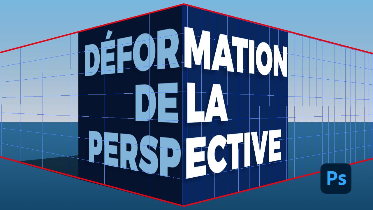 Déformation de la perspective dans Photoshop