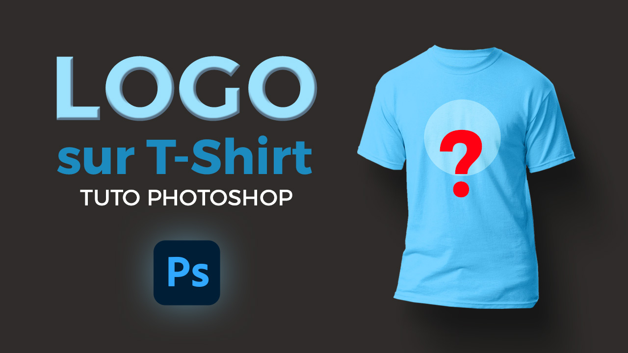 Comment mettre un logo sur t-shirt dans Photoshop