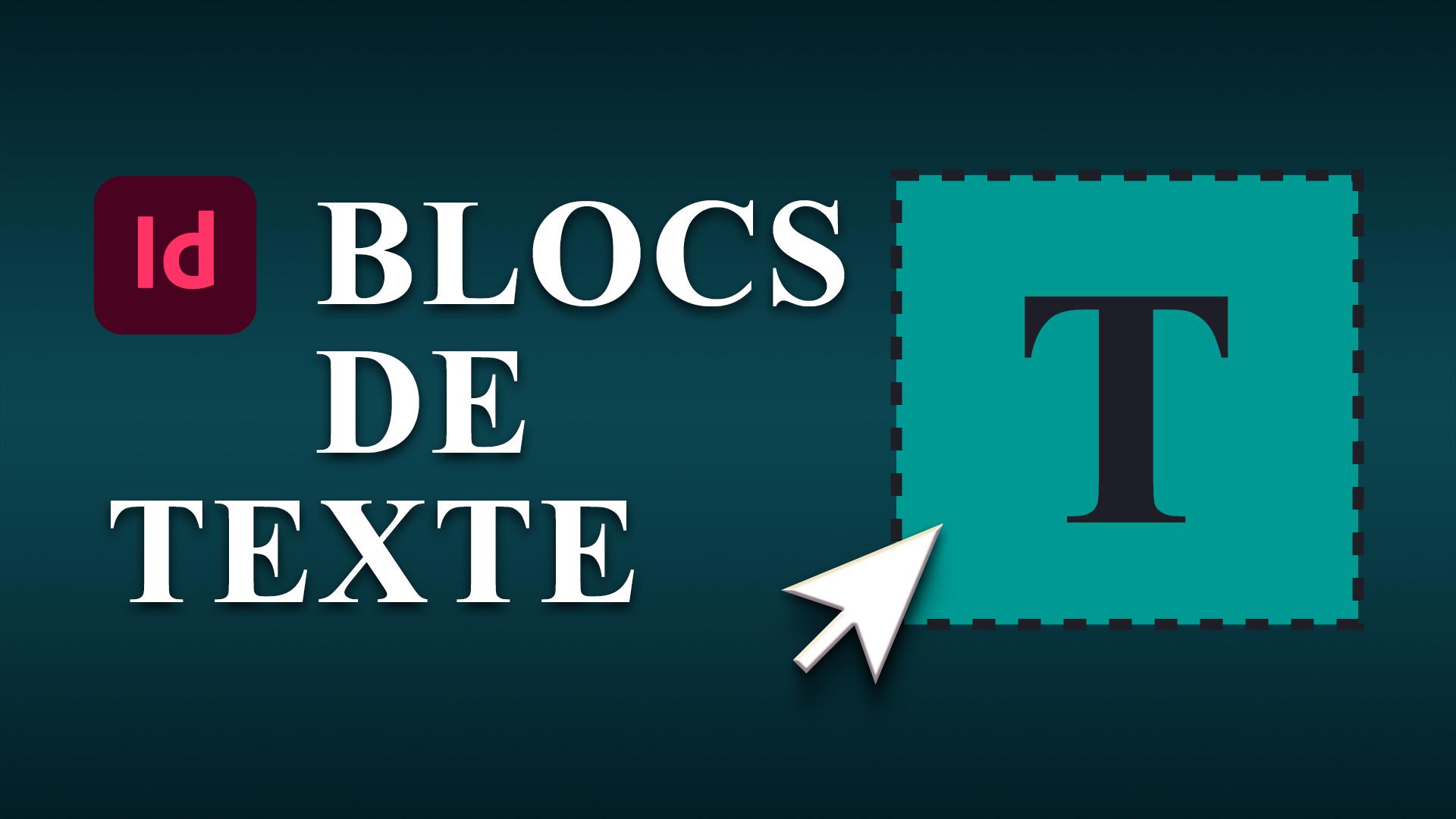 Les blocs de texte dans InDesign