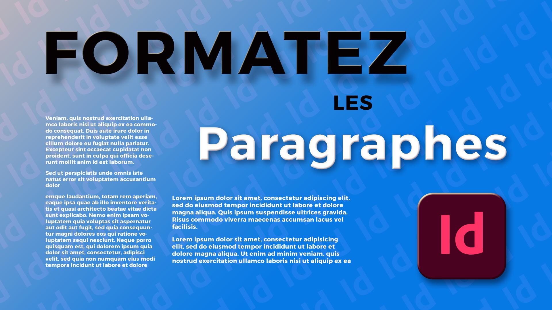Comment formater les paragraphes dans InDesign