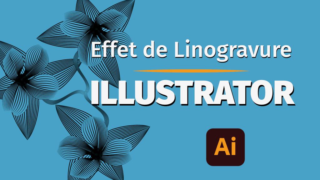 Tutoriel comment faire un effet de linogravure dans Illustrator