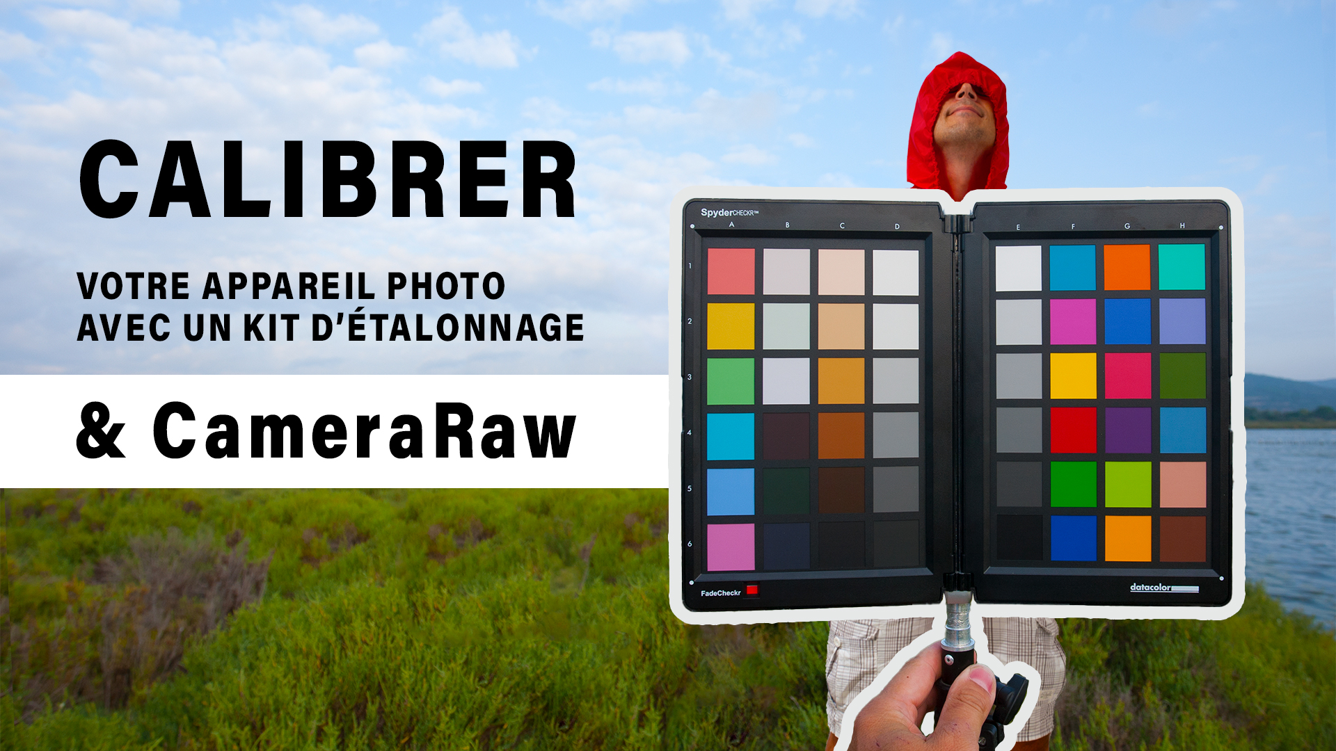 Comment calibrer un appareil photo dans CameraRaw et avec un kit d'étalonnage